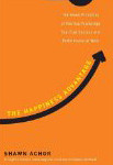 Photo of the cover of the book The Happiness Advantage by Shawn Achor